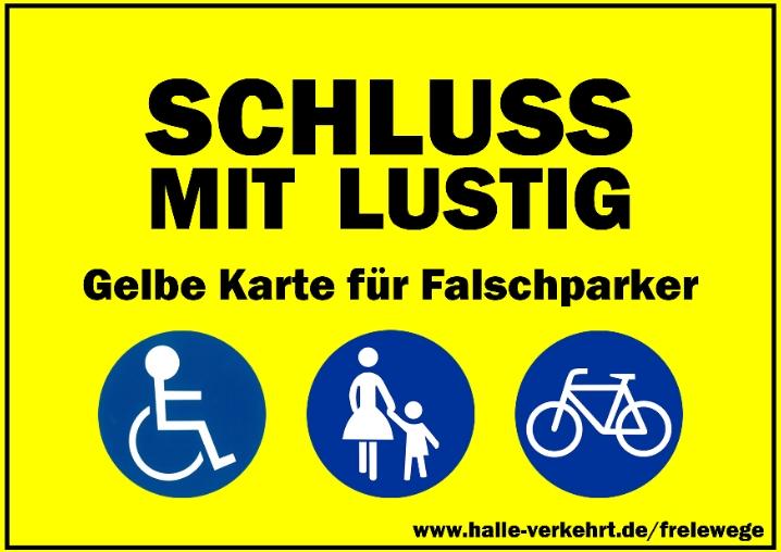 Gelbe Karte Lustig.Gelbe Karte Für Falschparker In Halle Du Bist Halle